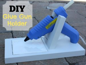DIY Glue Gun Holder