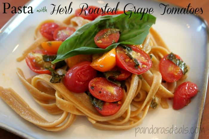 Herb Roasted Grape Tomatoes on Pasta Recipe