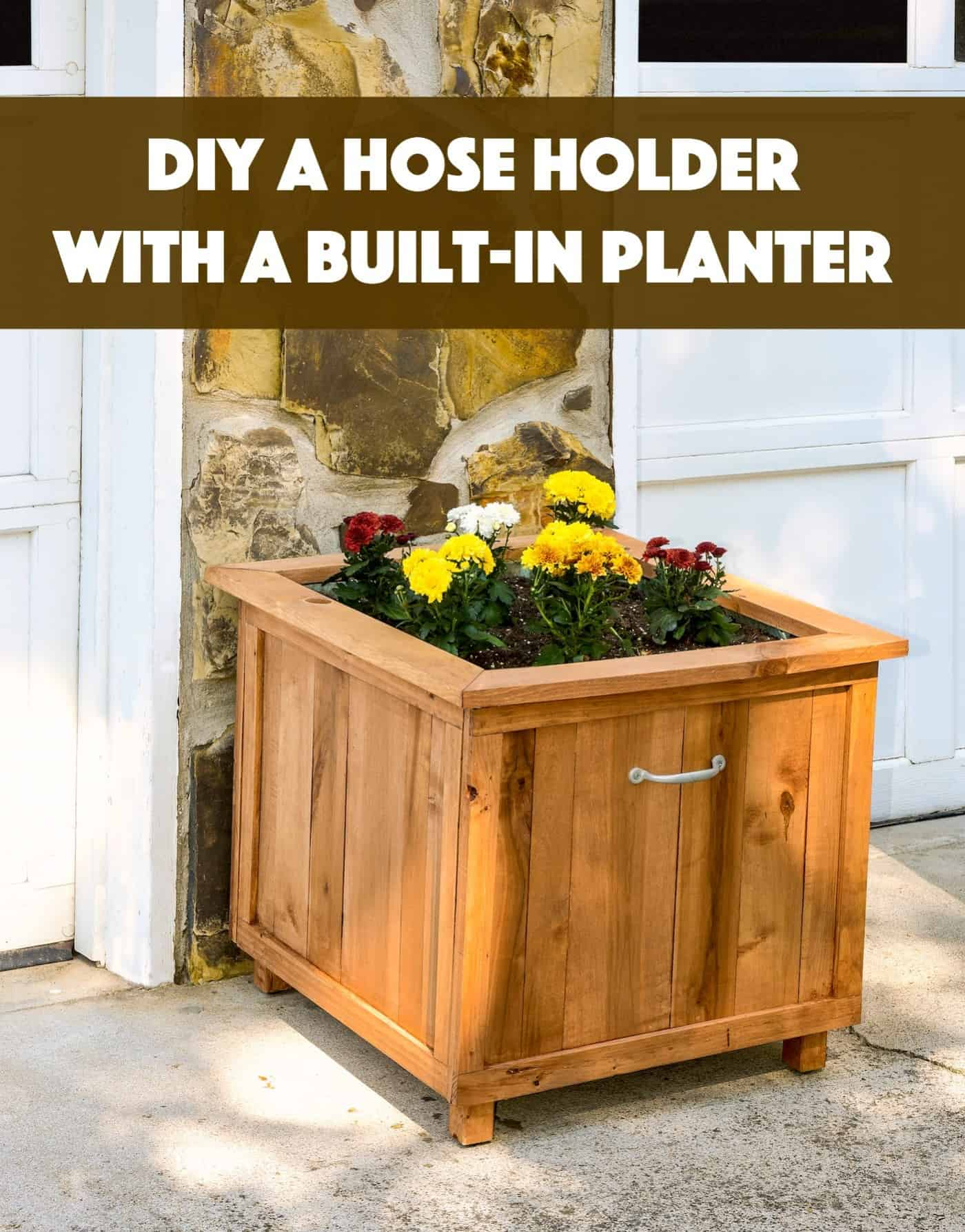 DIY Hose Holder With Built-in Planter Backyard Project