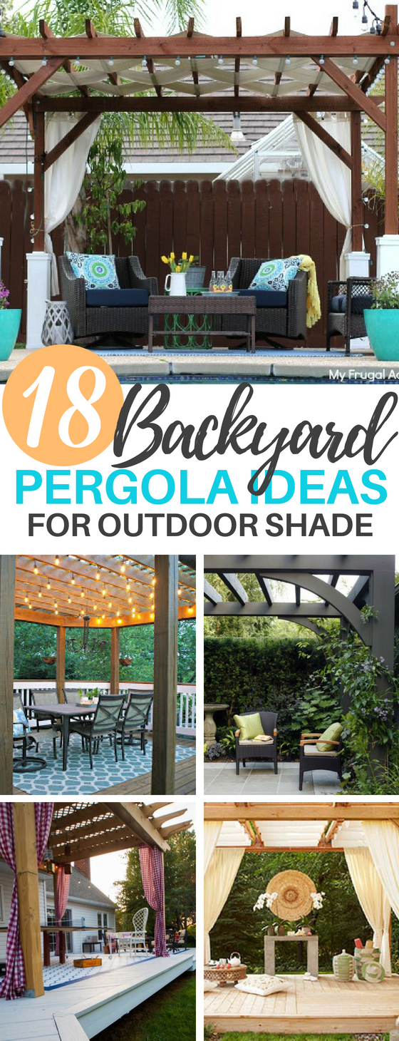 18 Backyard Pergola Ideas for Outdoor Shade