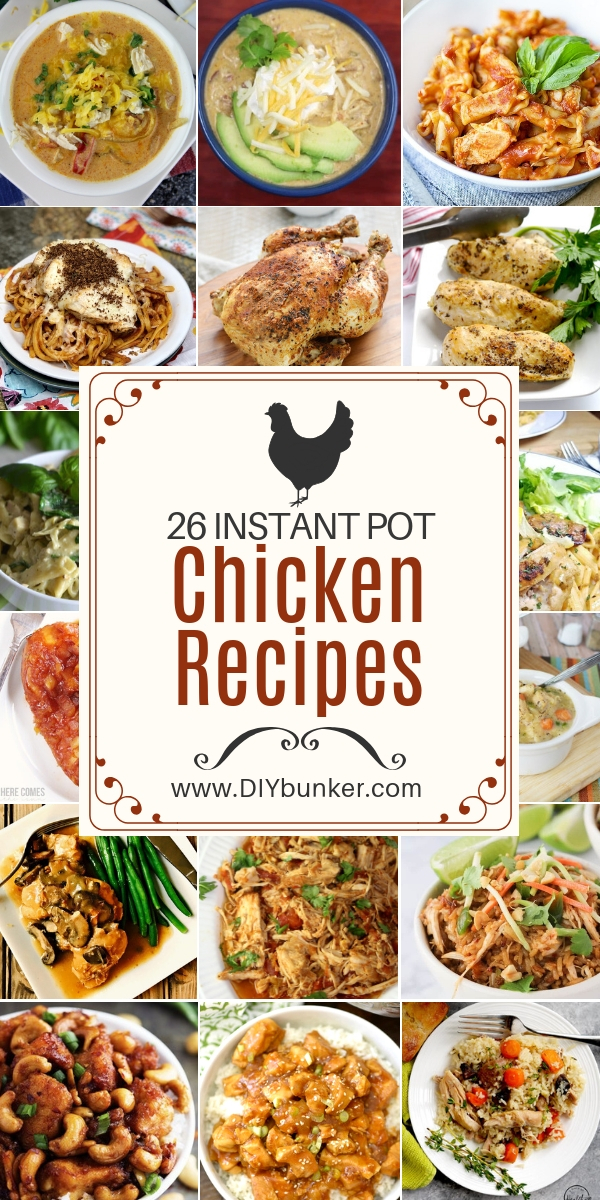 26 Instant Pot Chicken Recipes for Dinner