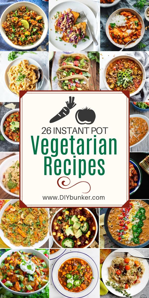 26 Best Vegetarian Instant Pot Recipes